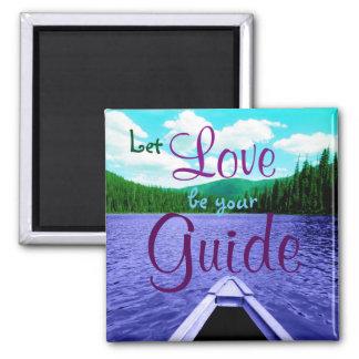 Lassen Sie Liebe Ihr Führer-Kanu auf See sein Quadratischer Magnet