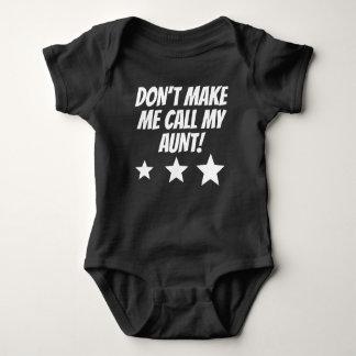 Lassen Sie mich nicht meine Tante anrufen Baby Strampler