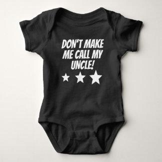 Lassen Sie mich nicht meinen Onkel anrufen Baby Strampler