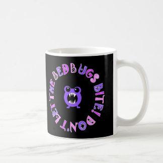 Lassen Sie nicht den Wanzen-Biss! Kaffeetasse