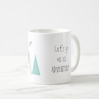 """""""Lassen Sie uns auf ein Abenteuer gehen"""" Tasse"""