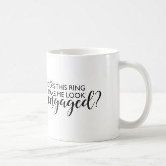 Lässt dieser Ring mich verlobt schauen? Kaffeetasse