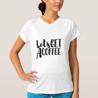 Lässt ein Kaffeeworkout-Shirt erhalten T-Shirt