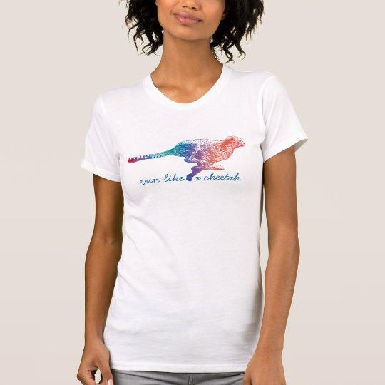 Laufen Sie wie ein Gepard T-Shirt