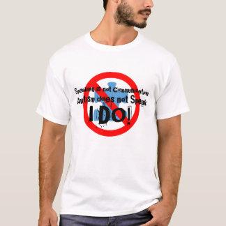 L'autisme ne parle pas t-shirt