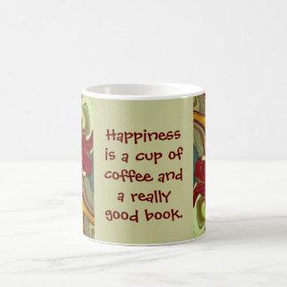 le bonheur est café et bon livre tasse