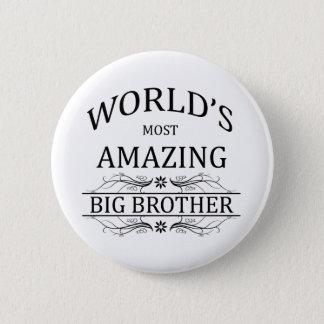 Le frère le plus extraordinaire du monde badge rond 5 cm
