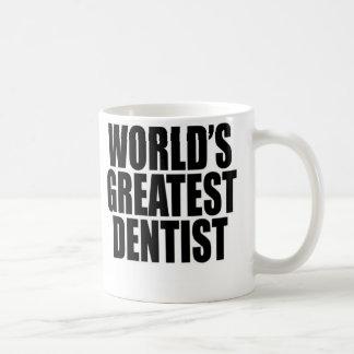 Le plus grand dentiste du monde mug blanc