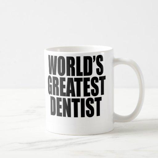 Le plus grand dentiste du monde mug à café