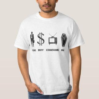 Le travail, achat, consomment, meurent t-shirt