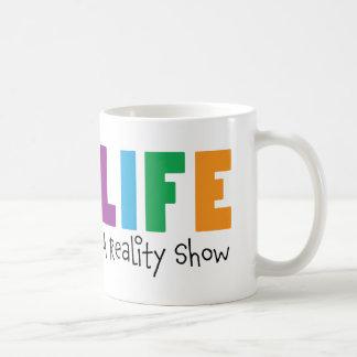 Leben: Ein Mugful der Wirklichkeit Kaffeetasse