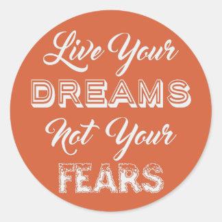 Leben Ihre kundenspezifischen Aufkleber der Träume