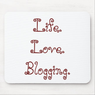 Leben. Liebe. Blogging Mousepad
