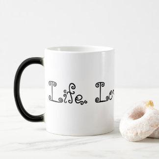 Leben. Liebe. Blogging. Schwarze verwandelnde Verwandlungstasse