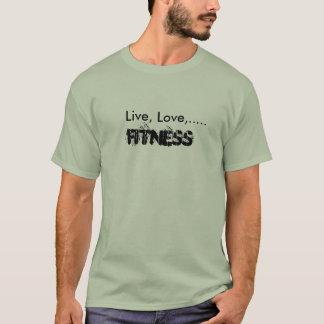 , Leben Liebe, Fitness T-Shirt