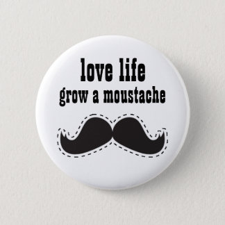 Leben-liebevoller Schnurrbart KNOPF Runder Button 5,7 Cm