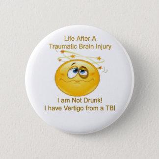 Leben nach TBI -- Schwindlig Runder Button 5,7 Cm