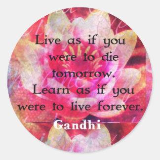 Leben Sie, als ob Sie die morgen waren. Lernen Sie Runder Aufkleber