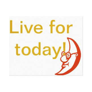 Leben Sie für heute! Gespannte Galerie Drucke