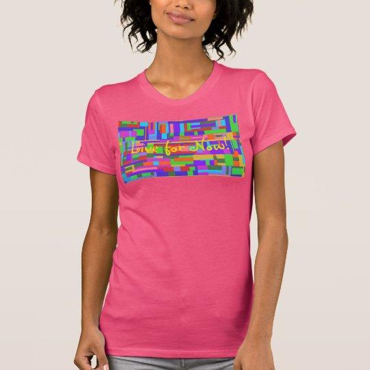 Leben Sie fürs Erste! Amerikanischer T-Shirt