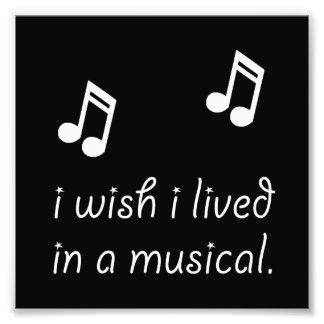 Leben Sie im Musical Photographischer Druck