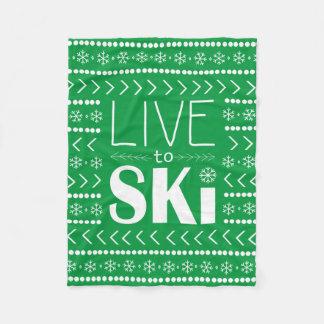 Leben Sie, um Ski zu fahren Decke - Grün