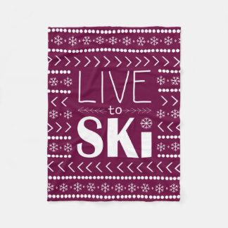 Leben Sie, um Ski zu fahren Decke - Himbeere Fleecedecke