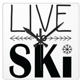 Leben Sie, um Ski zu fahren Uhr