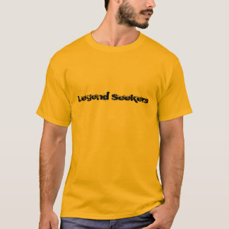 Legenden-Sucher T-Shirt