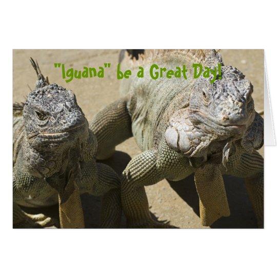 """""""Leguan"""" ist ein großer Tag! Grußkarte"""