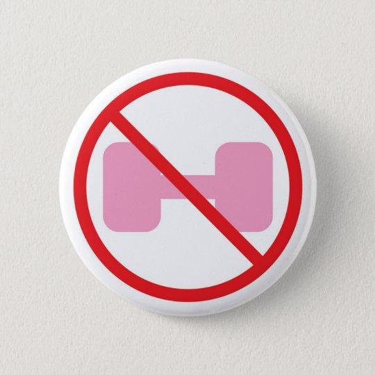 Lehnen Sie einfach rosa Gewichte ab Runder Button 5,1 Cm