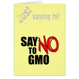 Lehnen Sie GMO ab Grußkarte