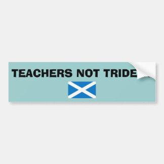 Lehrer-nicht Tridentscottish-Unabhängigkeit Autoaufkleber
