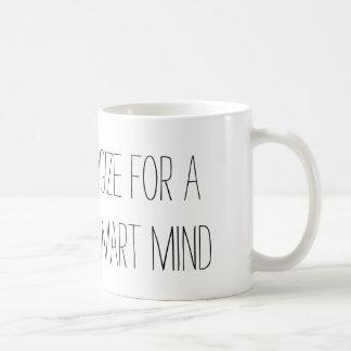 Leidenschaft u. ein intelligenter Verstand Kaffeetasse