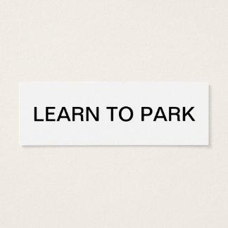 lernen Sie bitte zu parken Mini Visitenkarte