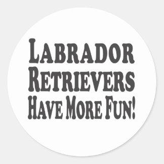 Les chiens d'arrêt de Labrador ont plus Sticker Rond