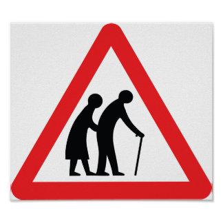 Les personnes âgées de PRÉCAUTION - poteau de sign Poster