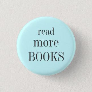 Lesen Sie mehr Bücher Runder Button 3,2 Cm
