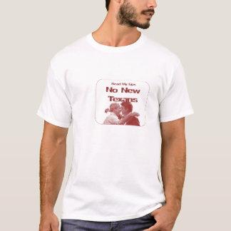 Lesen Sie meine Lippen keine neuen Texans T-Shirt