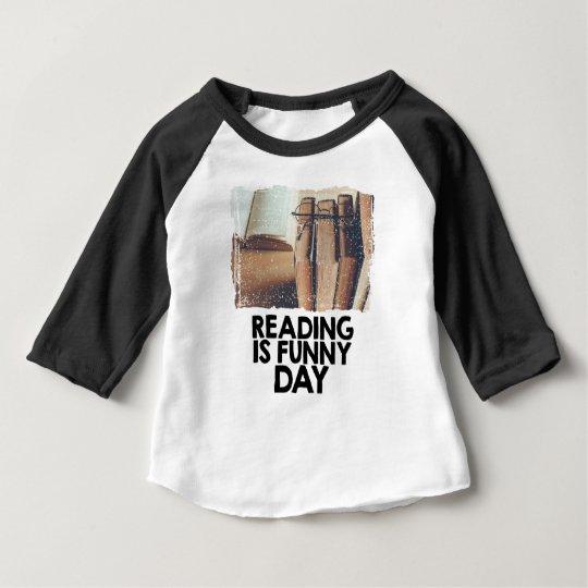 Lesung ist lustiger Tag Baby T-shirt