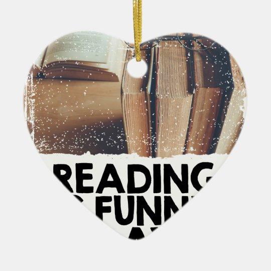 Lesung ist lustiger Tag Keramik Herz-Ornament