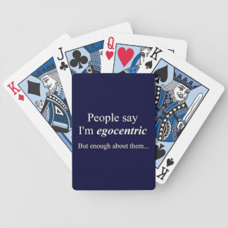 'Leute sagen, dass ich bin egocentric… ' Bicycle Spielkarten