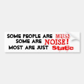 Leute sind Musik, Geräusche oder aber größtenteils Autoaufkleber