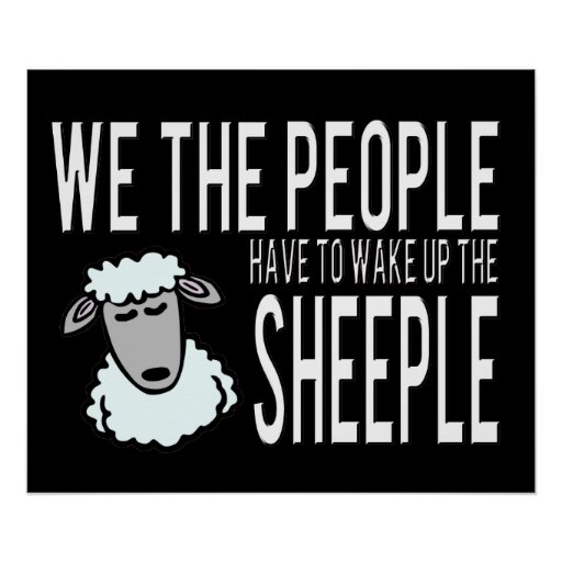 Leute und Sheeple - politischer Humor Poster