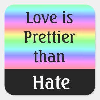lgbt Liebe ist hübscher als Hass-Aufkleber Quadratischer Aufkleber
