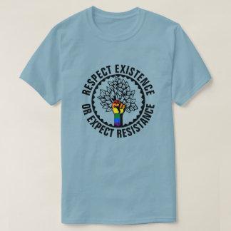 LGBT Respekt-Bestehen oder erwartet T-Shirt