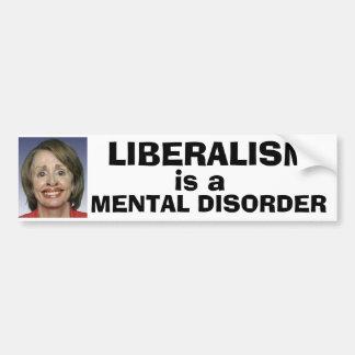 Liberalismus ist eine Geistesstörung Autoaufkleber