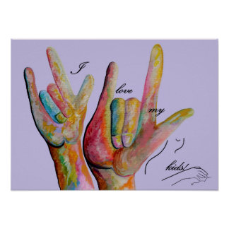 Liebe ASL I meine Kinder Poster