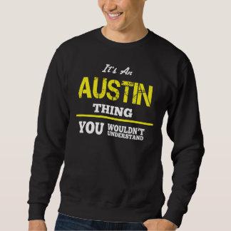 Liebe, AUSTIN-T-Shirt zu sein Sweatshirt