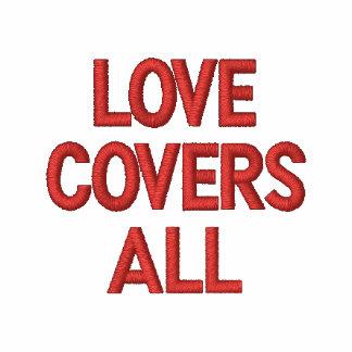 Liebe bedeckt alles Shirt